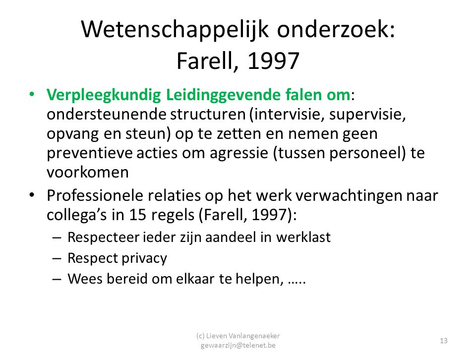 Wetenschappelijk onderzoek: Farell, 1997