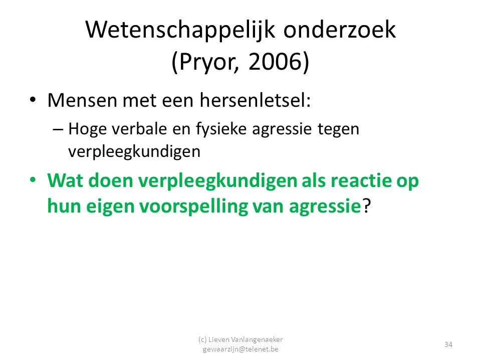 Wetenschappelijk onderzoek (Pryor, 2006)