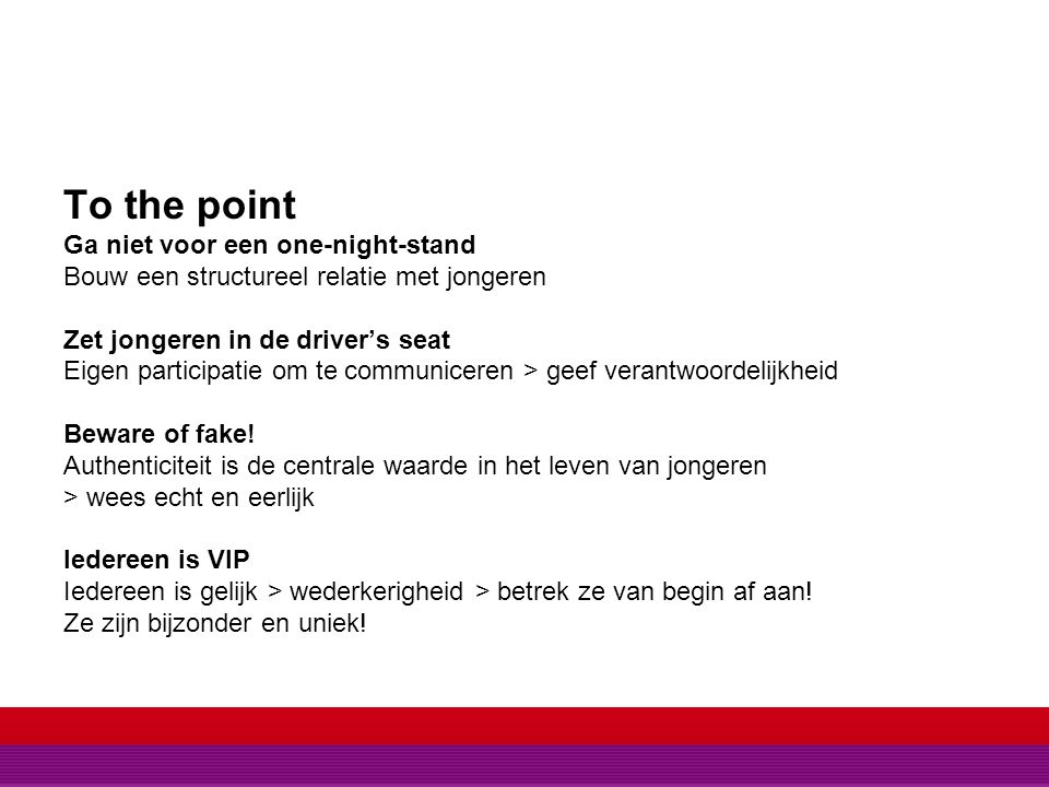 TO THE POINT To the point Ga niet voor een one-night-stand