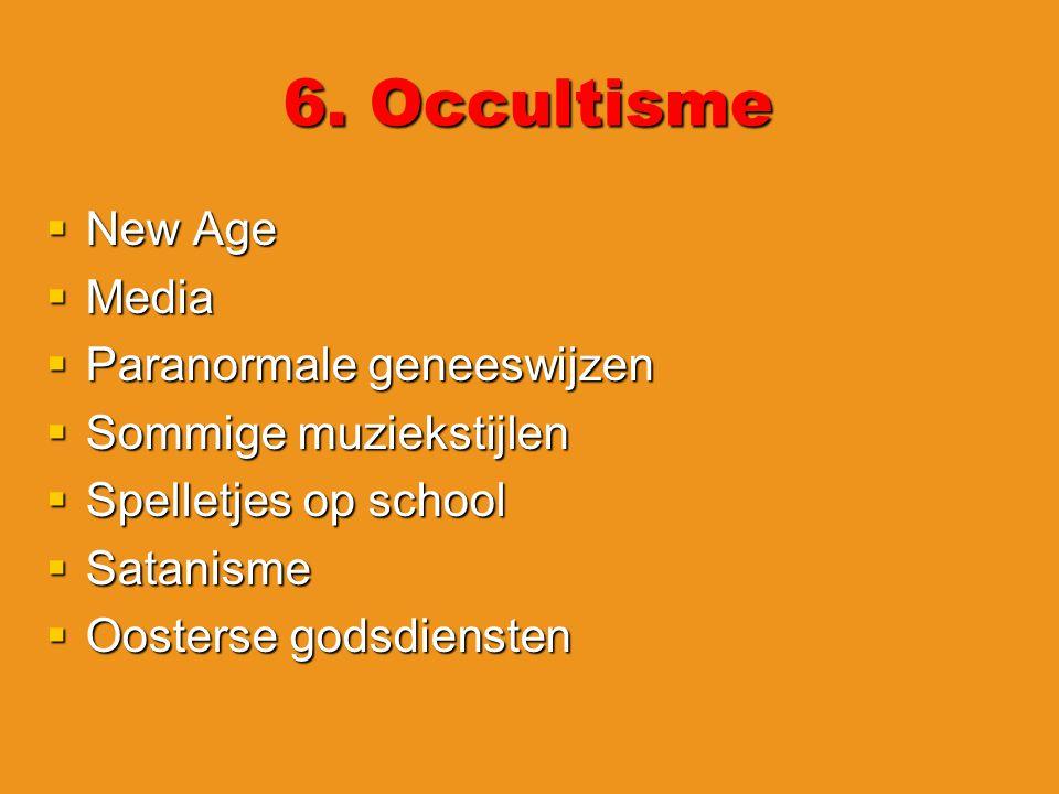 6. Occultisme New Age Media Paranormale geneeswijzen