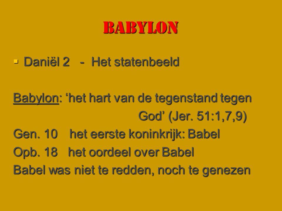 Babylon Daniël 2 - Het statenbeeld