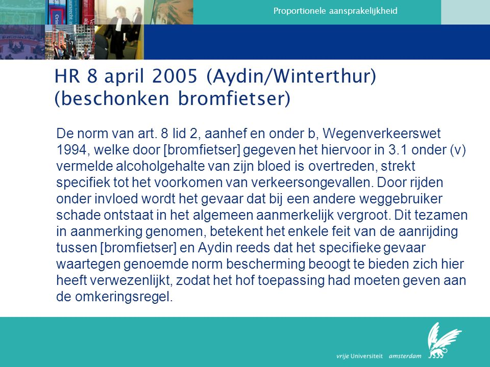 HR 8 april 2005 (Aydin/Winterthur) (beschonken bromfietser)