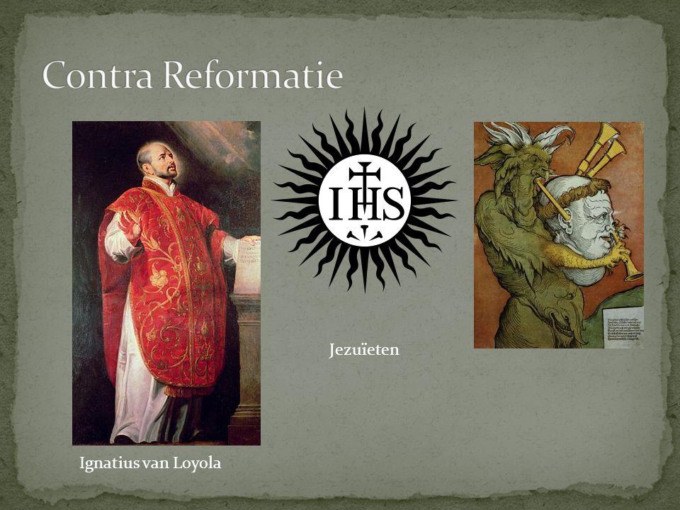 Contra Reformatie Jezuïeten Ignatius van Loyola