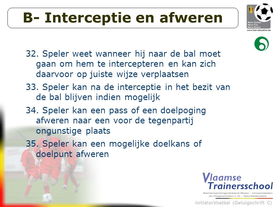 B- Interceptie en afweren
