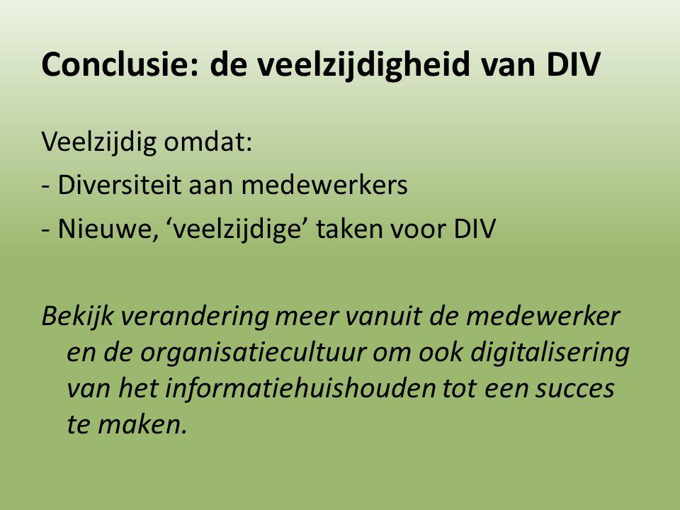Conclusie: de veelzijdigheid van DIV