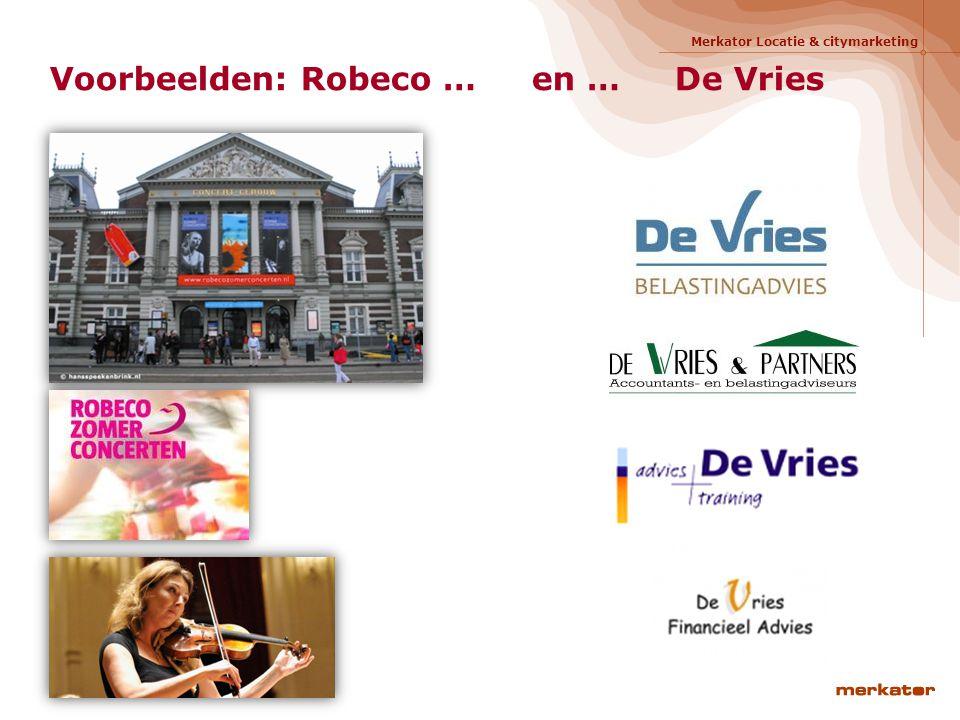 Voorbeelden: Robeco … en … De Vries