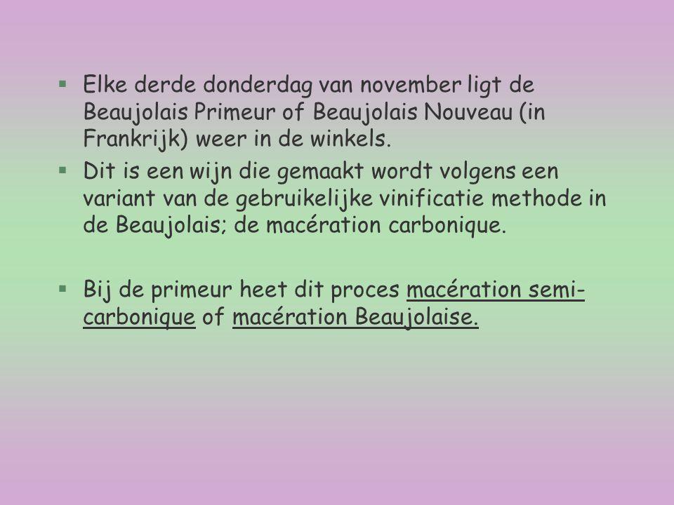 Elke derde donderdag van november ligt de Beaujolais Primeur of Beaujolais Nouveau (in Frankrijk) weer in de winkels.