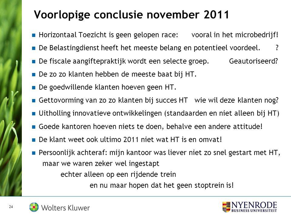 Voorlopige conclusie november 2011