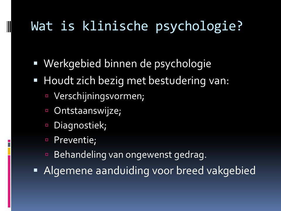 Wat is klinische psychologie