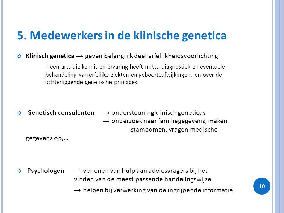5. Medewerkers in de klinische genetica