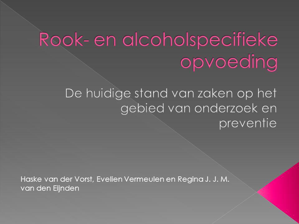Rook- en alcoholspecifieke opvoeding