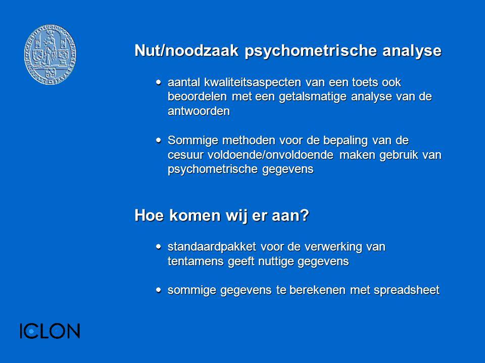 Nut/noodzaak psychometrische analyse