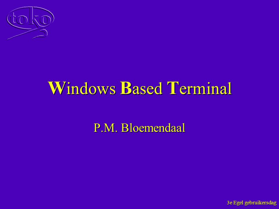 Windows Based Terminal