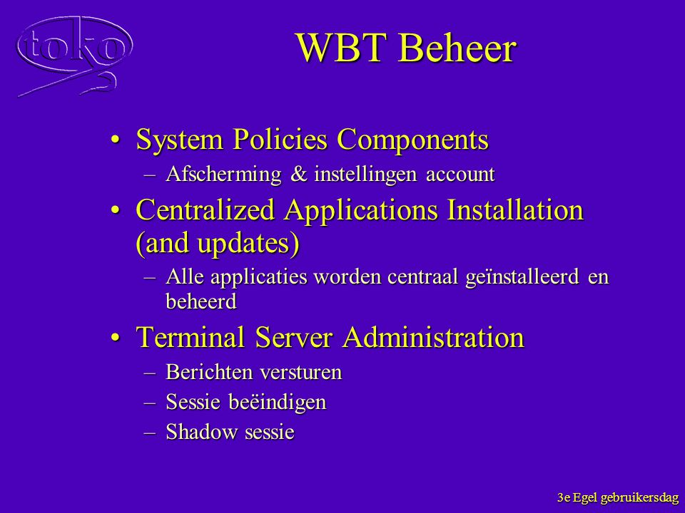 WBT Beheer System Policies Components