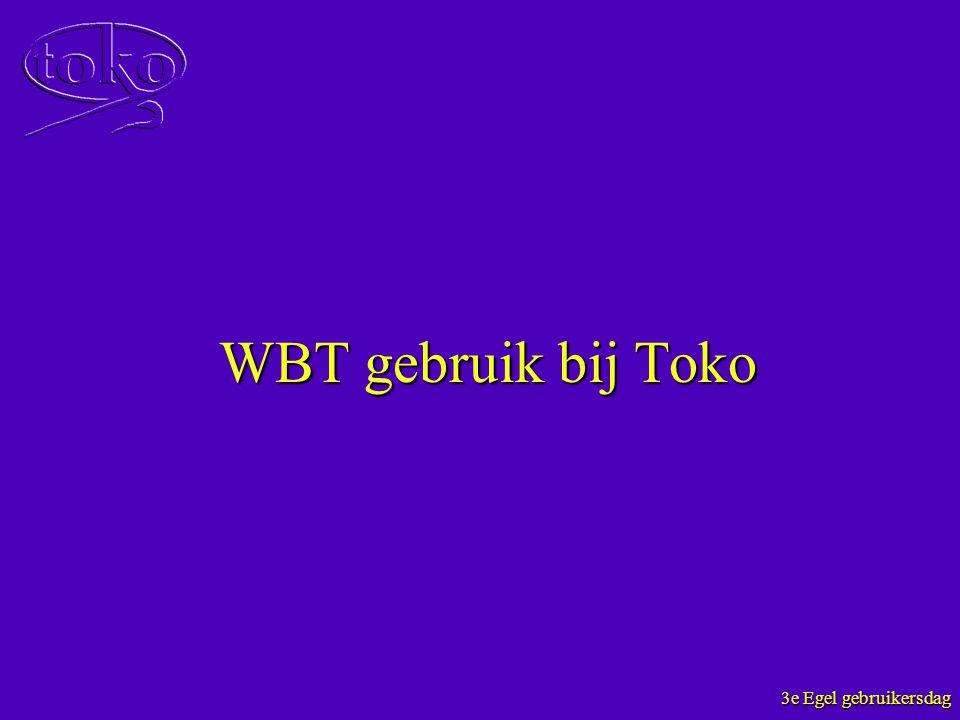 WBT gebruik bij Toko
