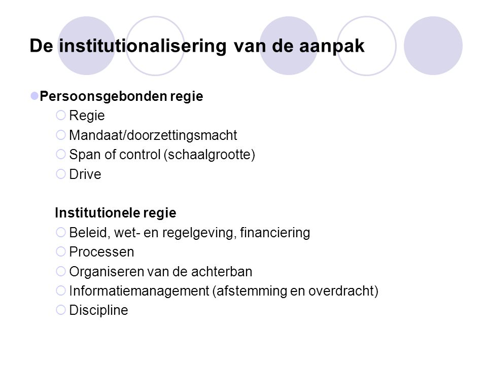 De institutionalisering van de aanpak