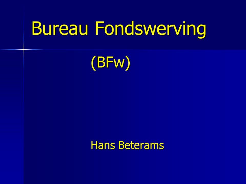 Bureau Fondswerving (BFw) Hans Beterams Voorstellen