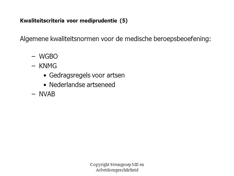 Kwaliteitscriteria voor mediprudentie (5)