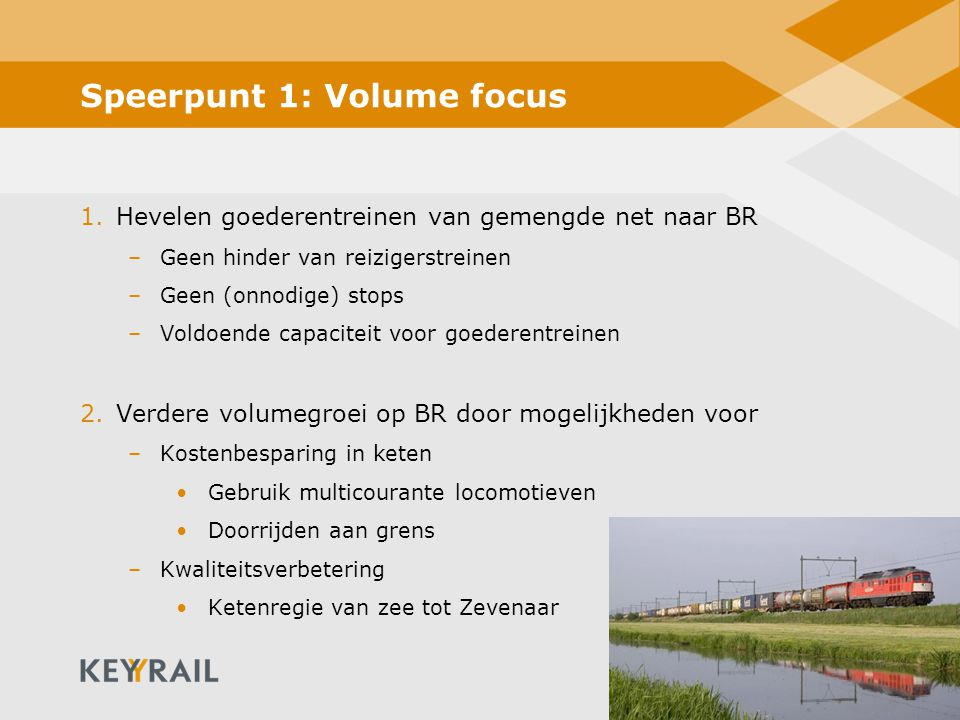 Speerpunt 1: Volume focus