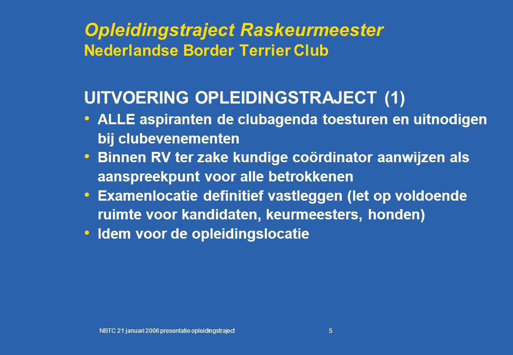 Opleidingstraject Raskeurmeester Nederlandse Border Terrier Club