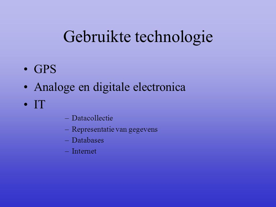 Gebruikte technologie