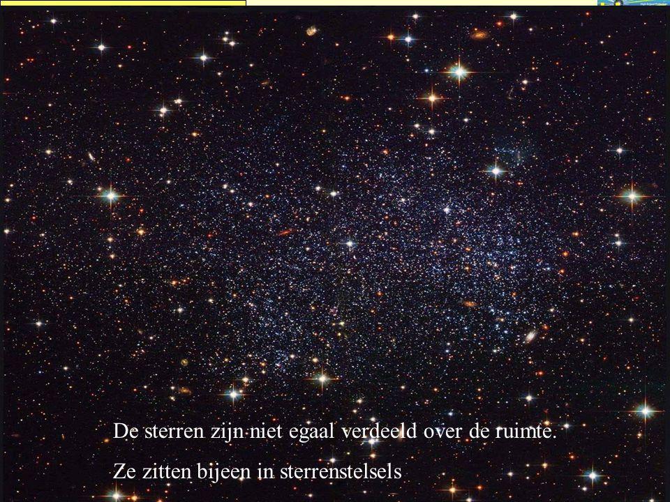 De sterren zijn niet egaal verdeeld over de ruimte.