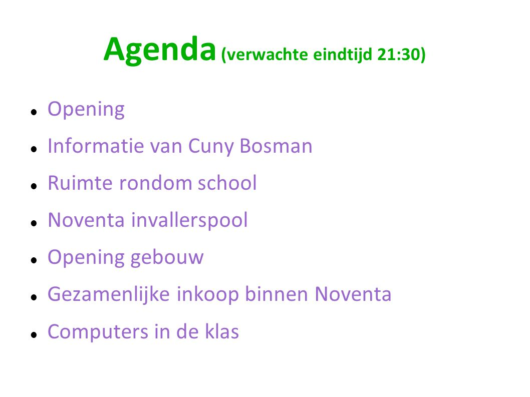 Agenda (verwachte eindtijd 21:30)