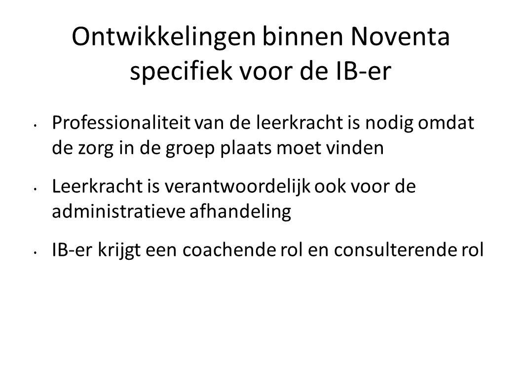 Ontwikkelingen binnen Noventa specifiek voor de IB-er