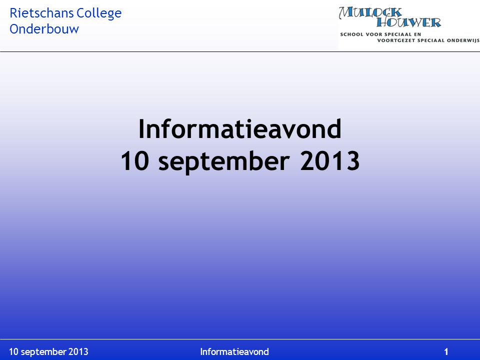 Informatieavond 10 september 2013