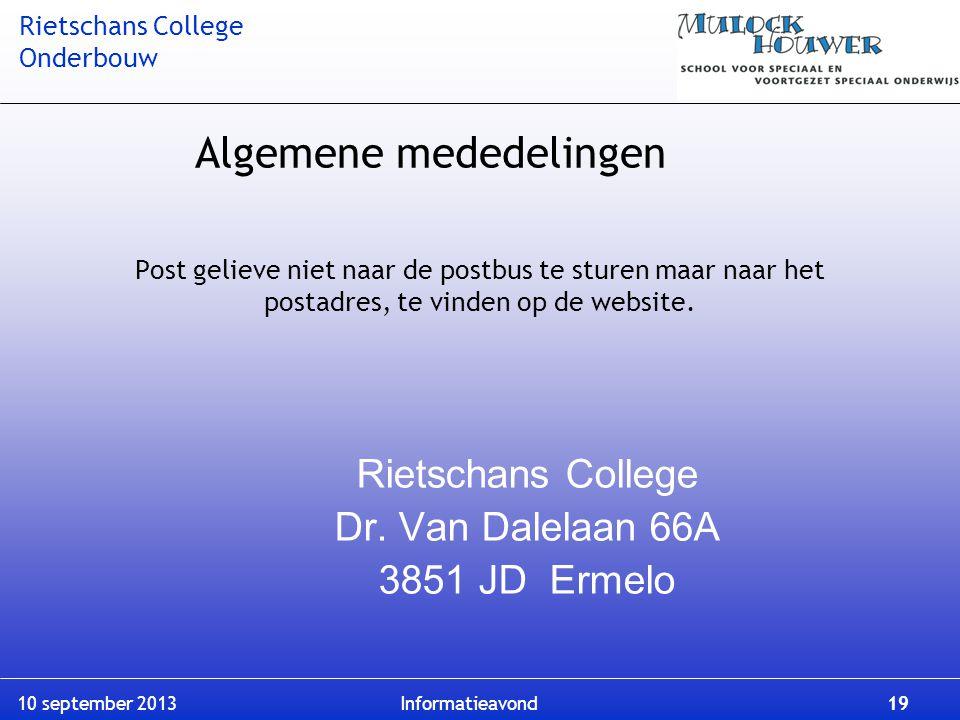 Rietschans College Dr. Van Dalelaan 66A 3851 JD Ermelo