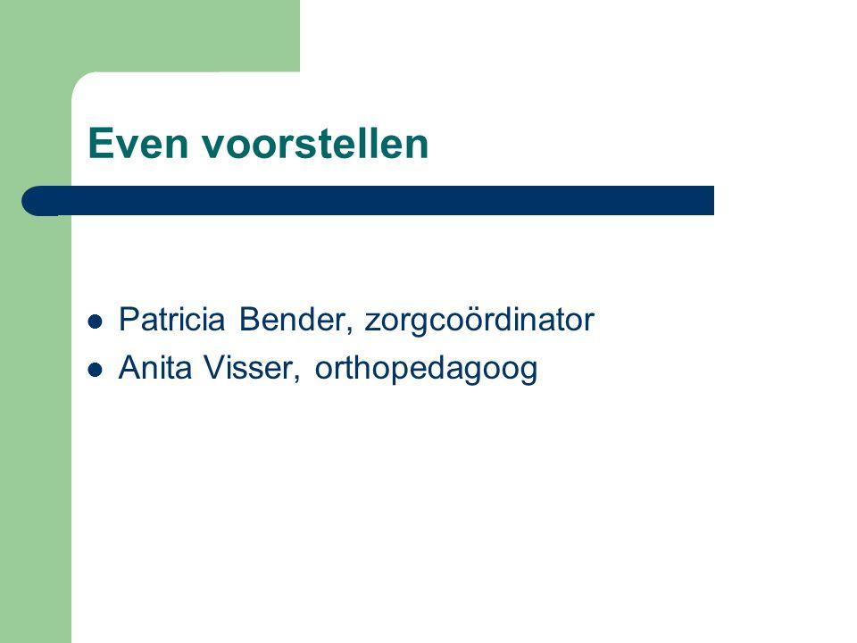 Even voorstellen Patricia Bender, zorgcoördinator