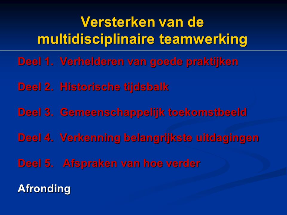 Versterken van de multidisciplinaire teamwerking