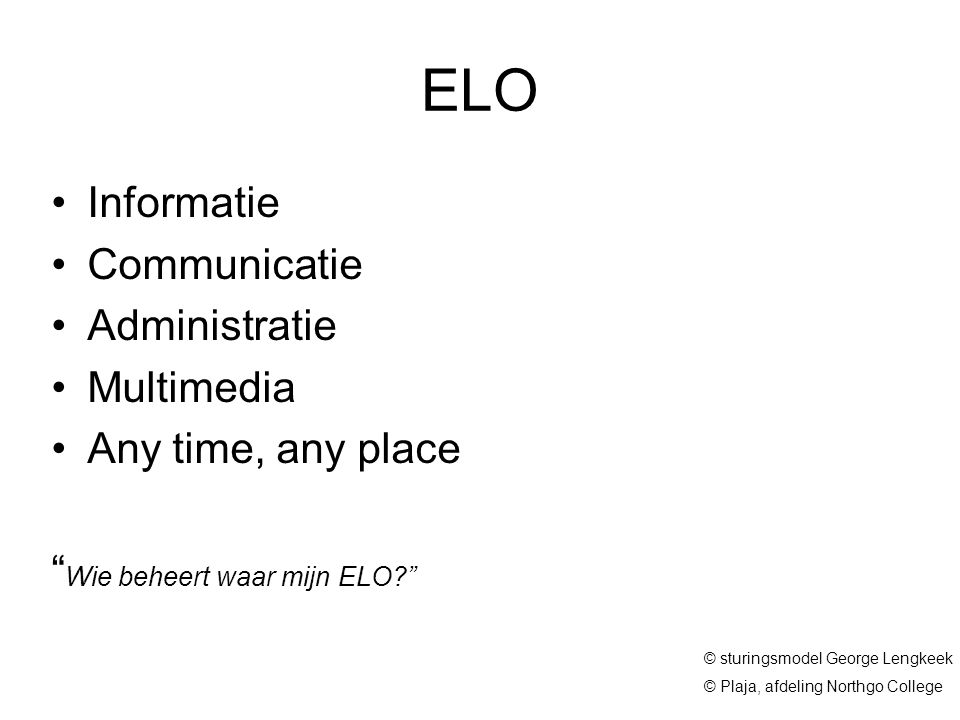 ELO Informatie Communicatie Administratie Multimedia