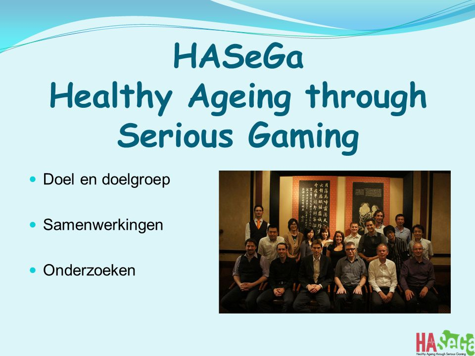 HASeGa Healthy Ageing through Serious Gaming