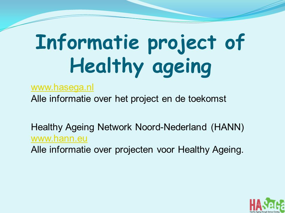 Informatie project of Healthy ageing