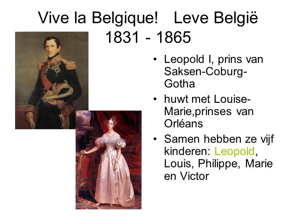 Vive la Belgique! Leve België 1831 - 1865