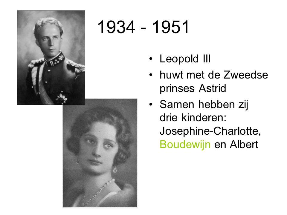 1934 - 1951 Leopold III huwt met de Zweedse prinses Astrid