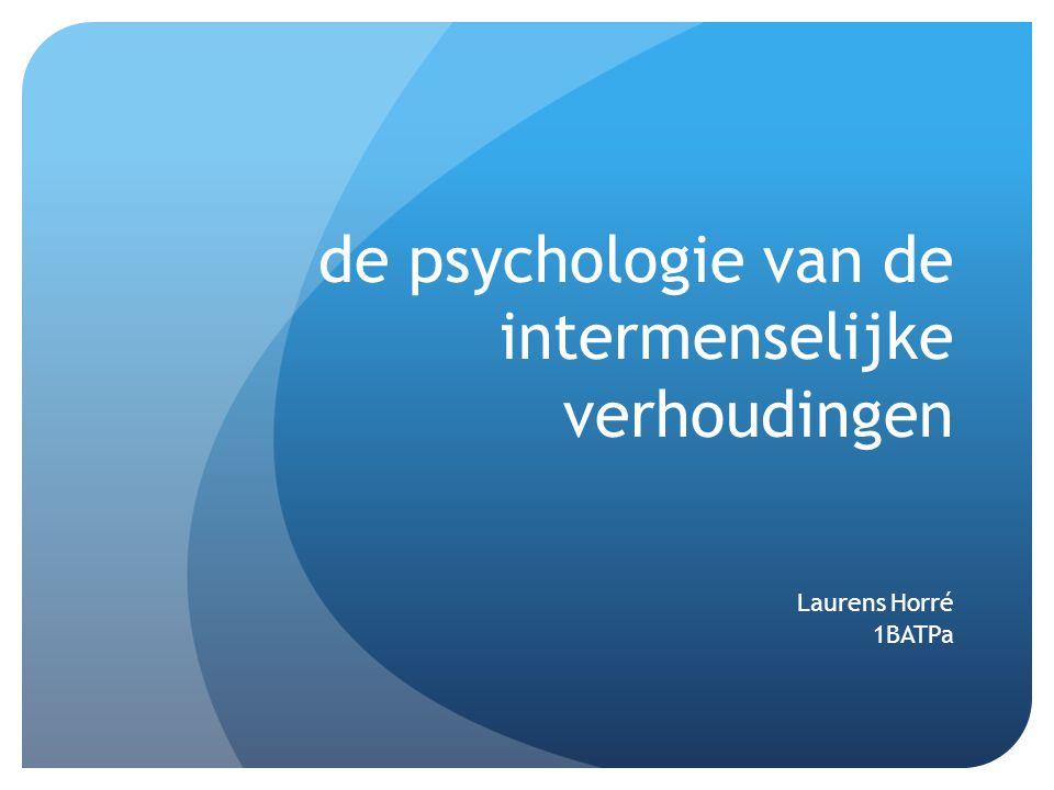 de psychologie van de intermenselijke verhoudingen