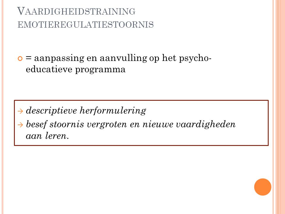 Vaardigheidstraining emotieregulatiestoornis