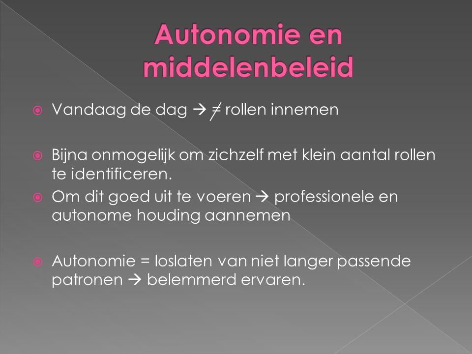 Autonomie en middelenbeleid