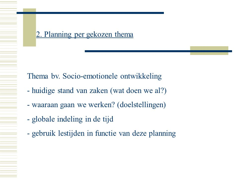 2. Planning per gekozen thema