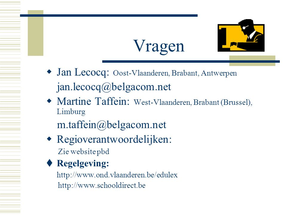 Vragen Jan Lecocq: Oost-Vlaanderen, Brabant, Antwerpen