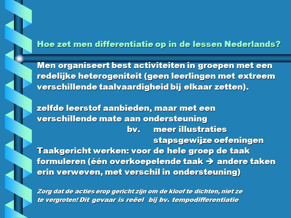 Hoe zet men differentiatie op in de lessen Nederlands