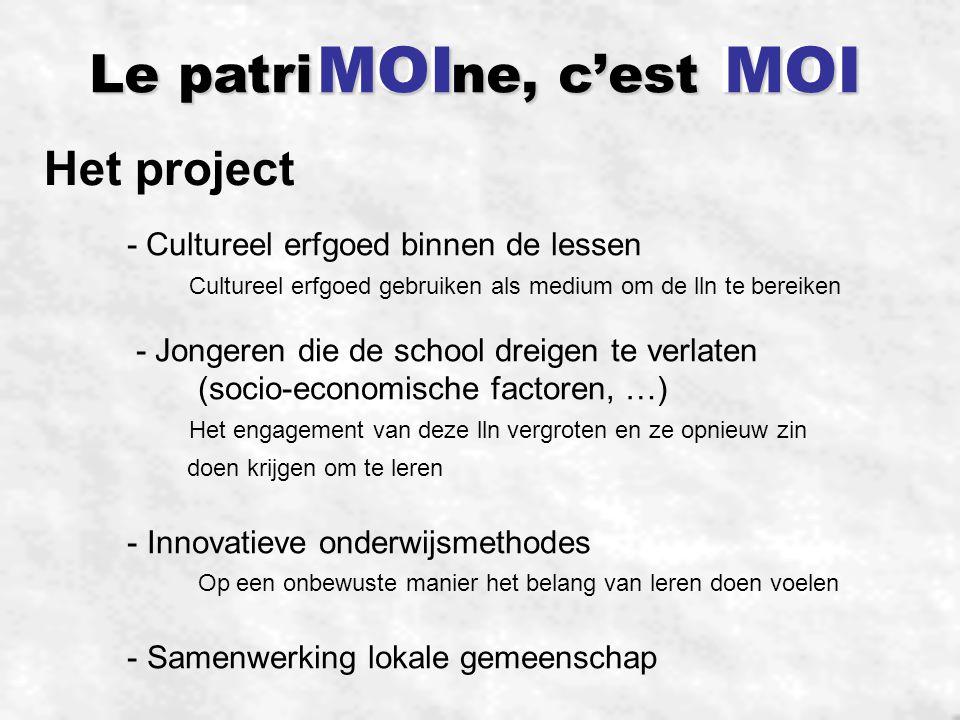 MOI MOI Le patriMOIne, c'est MOI Het project