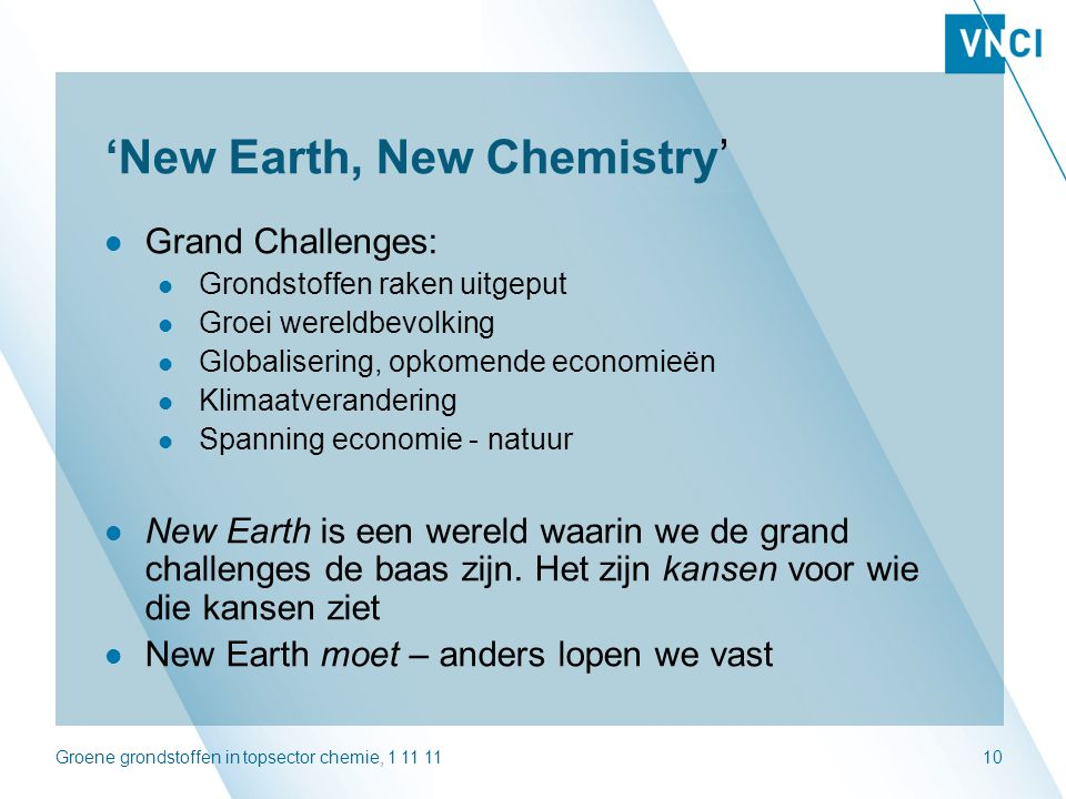 'New Earth, New Chemistry'