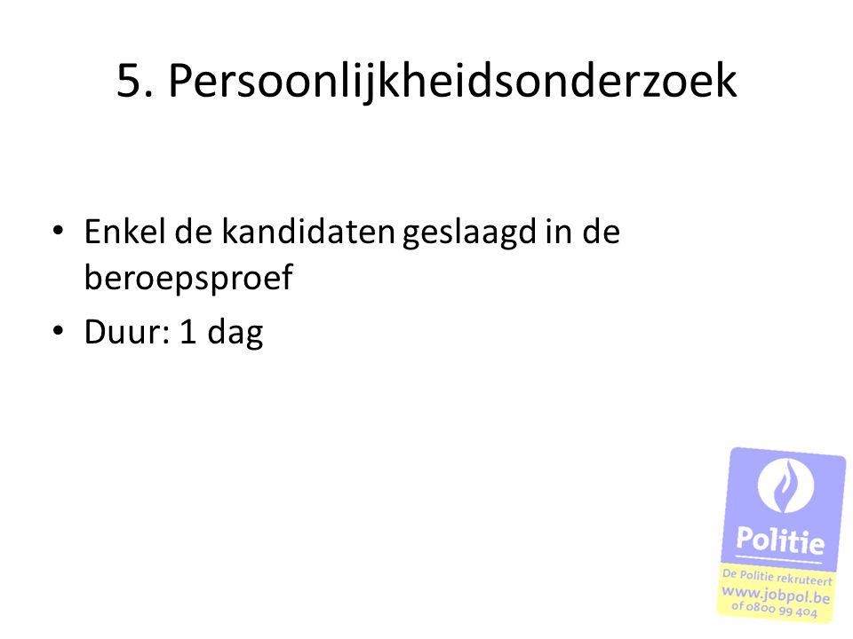 5. Persoonlijkheidsonderzoek