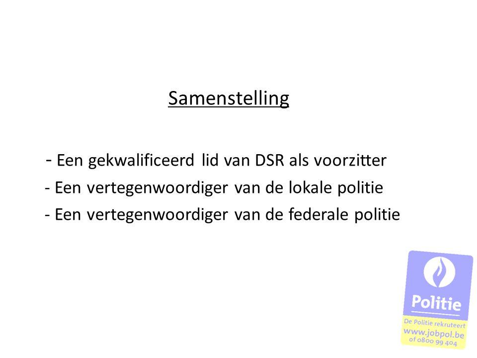 - Een gekwalificeerd lid van DSR als voorzitter