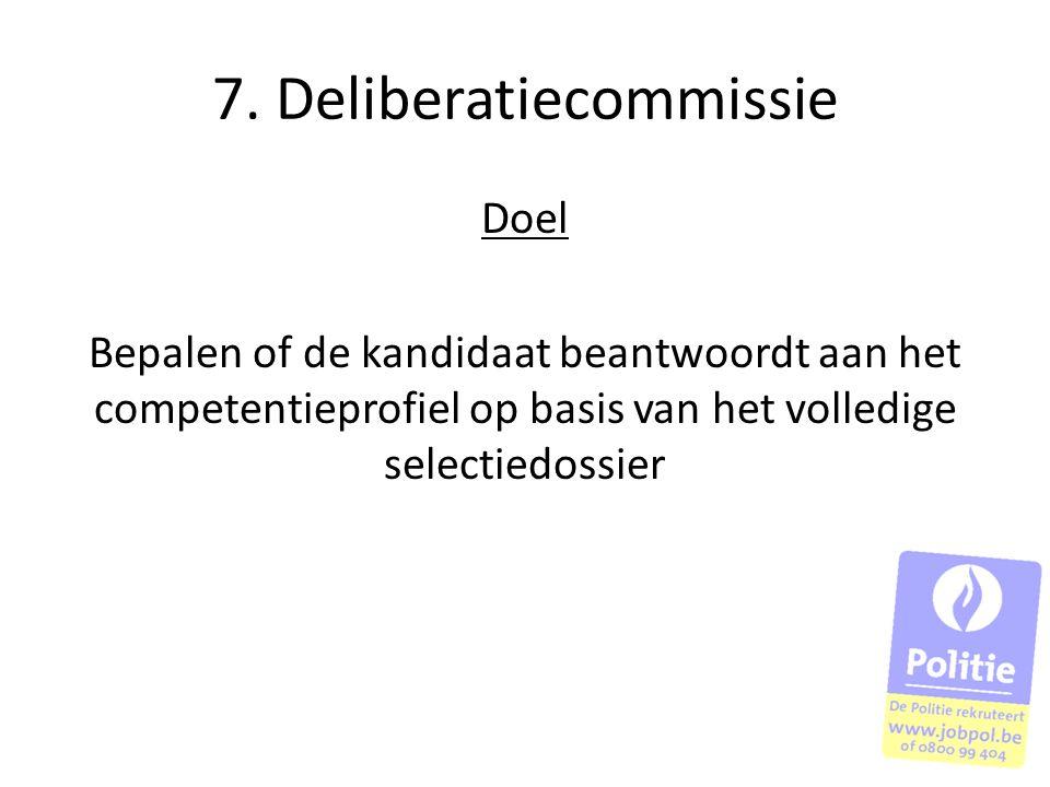 7. Deliberatiecommissie