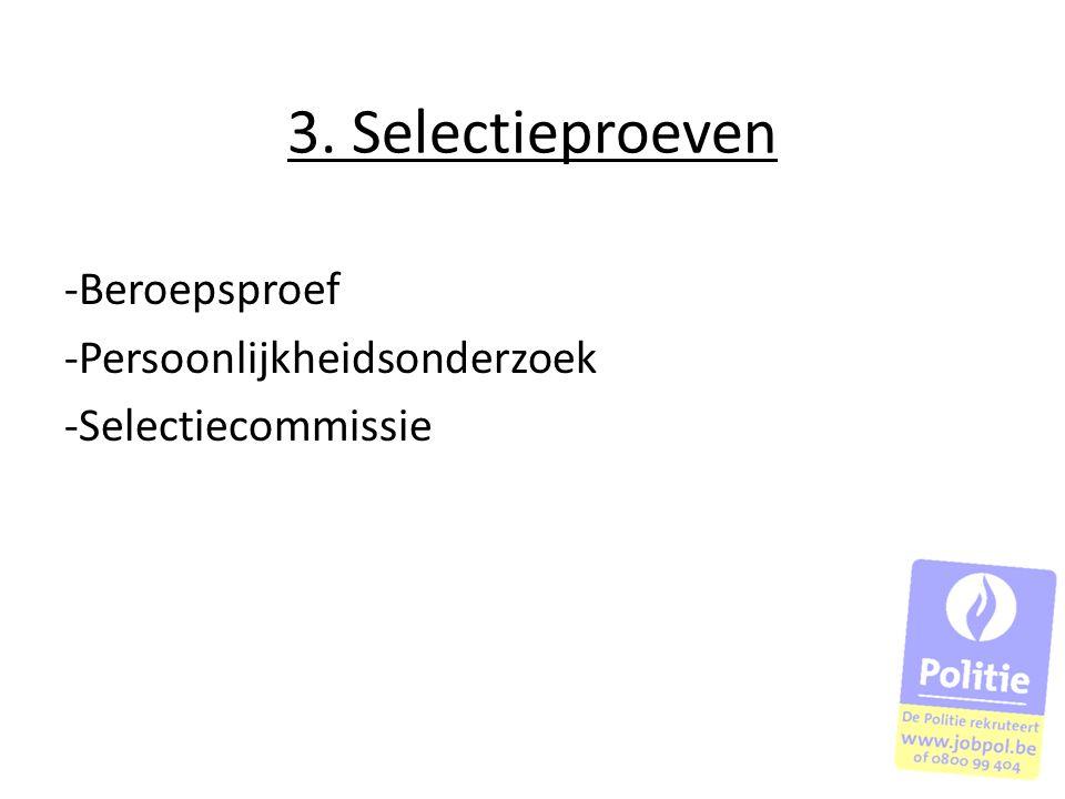 3. Selectieproeven Beroepsproef Persoonlijkheidsonderzoek