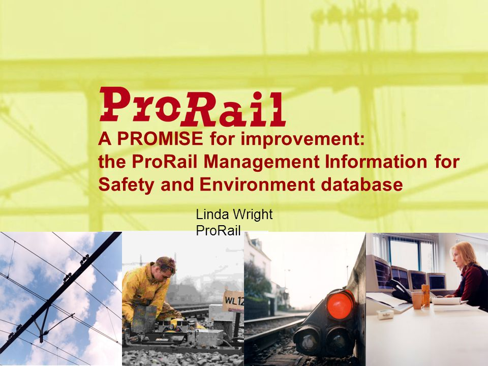 A PROMISE for improvement: the ProRail Management Information for Safety and Environment database